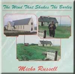 Russell Micho - The Wind That Shakes The Barley