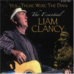 Clancy Liam - Yes...Those Were The Days   2-CD